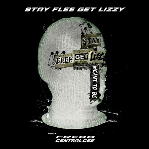 Album Meant To Be (Clean Version) from Stay Flee Get Lizzy