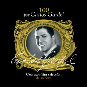 100 Por Carlos Gardel 2003 Carlos Gardel