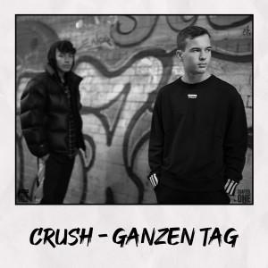 Album Ganzen Tag from Crush