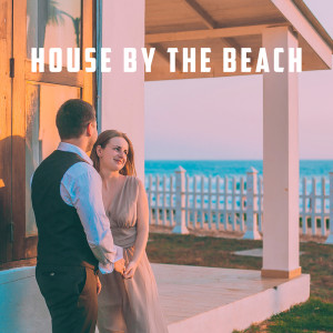 Album House By The Beach from Deep House Music