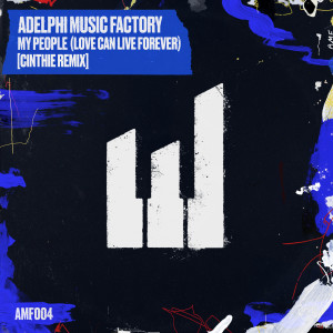 Album My People (Love Can Live Forever) [Cinthie Remix] from Adelphi Music Factory