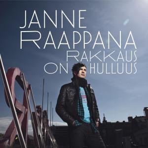 Rakkaus On Hulluus 2010 Janne Raappana