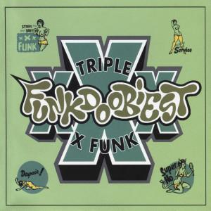 Album XXX Funk from Funkdoobiest