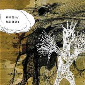 Radiohead的專輯Knives Out