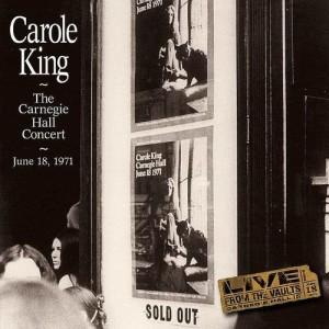 Carole King的專輯Carole King The Carnegie Hall Concert June 18, 1971