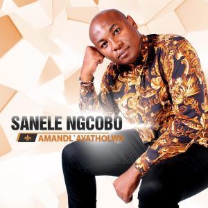 Album Amandl' ayatholwa from Sanele Ngcobo