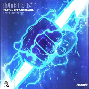 Album Power (In Your Soul) from Interupt