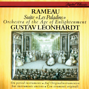 """Orchestra of The Age of Enlightenment的專輯Rameau: Suite """"Les Paladins"""""""