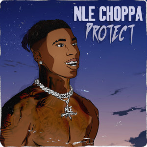 Album Protect from NLE Choppa