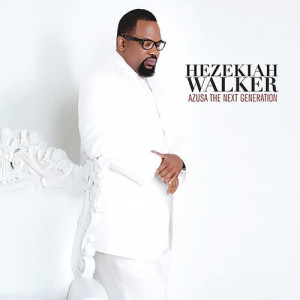 Album Azusa The Next Generation from Hezekiah Walker