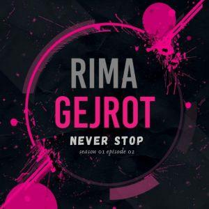 "Never Stop (From ""Rima Gejrot: Season 1: Episode 2"") dari Tabib Qiu"