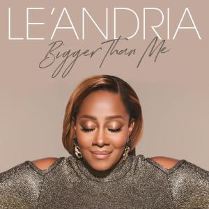 Album Bigger Than Me from Le'Andria Johnson