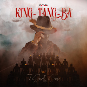 Album King-Tang-Ba from T Smallz Suso