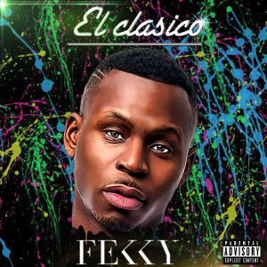 El Clasico 2017 Fekky; Ghetts