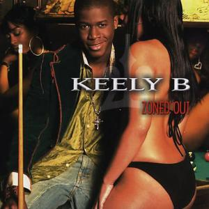 Album Zoned Out from Keely B