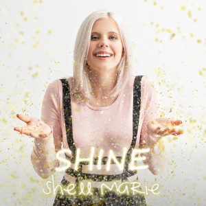 Album Shine from Shell Marie