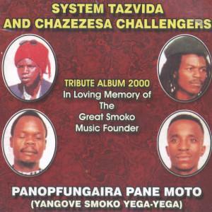 Album Panopfungaira Pane Moto (Yangove Smoko Yega-Yega) from System Tazvida