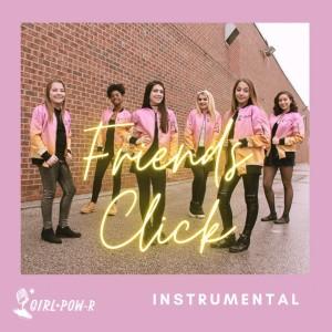 Album Friends Click (Instrumental Version) from Girl Pow-R