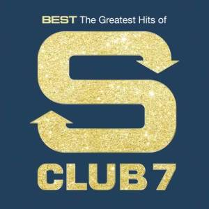S Club 7的專輯Best: The Greatest Hits Of S Club 7