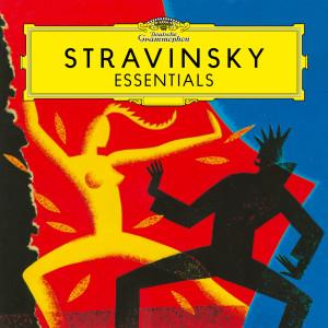 Igor Fyodorovich Stravinsky的專輯Stravinsky: Essentials
