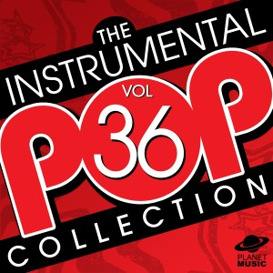 The Hit Co.的專輯The Instrumental Pop Collection Vol. 36