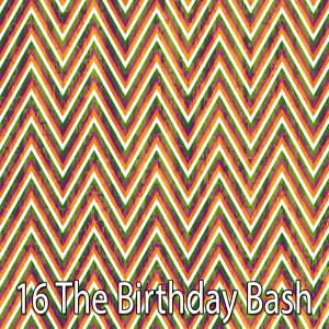 อัลบัม 16 The Birthday Bash ศิลปิน Happy Birthday Party Crew