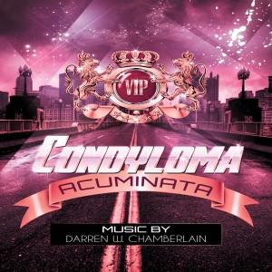 Album Condyloma Acuminata from Darren W. Chamberlain
