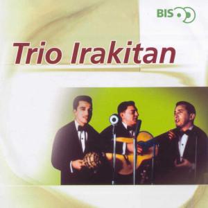 Bis - Trio Irakitan 2006 Trio Irakitan