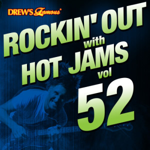 Rockin' out with Hot Jams, Vol. 52 (Explicit)