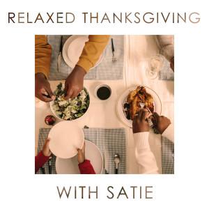 Album Relaxed Thanksgiving with Satie from Erik Satie