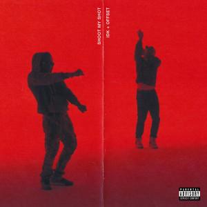 Album SHOOT MY SHOT (Explicit) from IDK