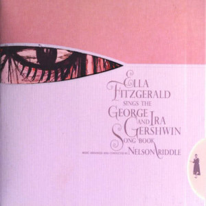 Ella Fitzgerald的專輯Ella Fitzgerald Sings The George And Ira Gershwin Song Book