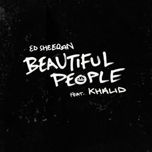 Download Lagu Ed Sheeran - Beautiful People (feat. Khalid)