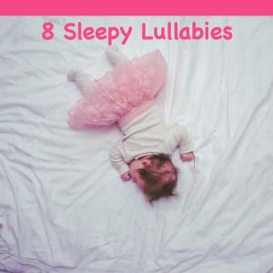 Baby Sleep的專輯8 Sleepy Lullabies