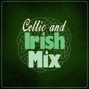 Album Celtic and Irish Mix from Irish Songs