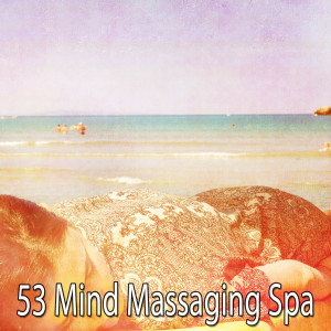 Album 53 Mind Massaging Spa from Trouble Sleeping Music Universe