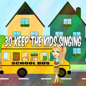 30 Keep the Kids Singing