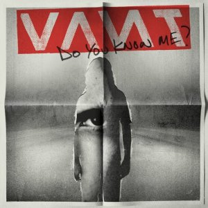 Album DO YOU KNOW ME? from VANT