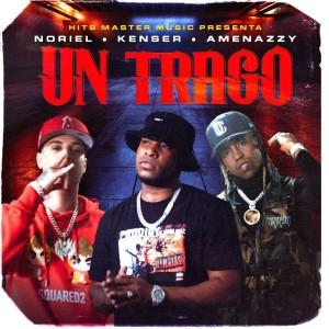 Album Un Trago (Explicit) from Noriel