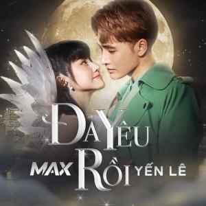Max的專輯Đã Yêu Rồi
