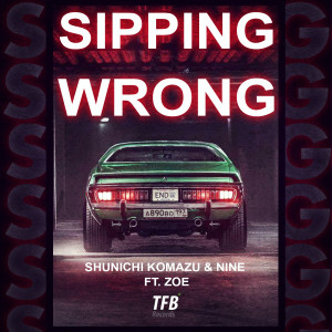 Album Sipping Wrong from Nine