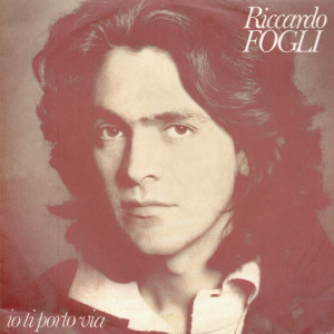 Album Io ti porto via from Riccardo Fogli