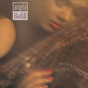 Album Intuition from Angela Bofill