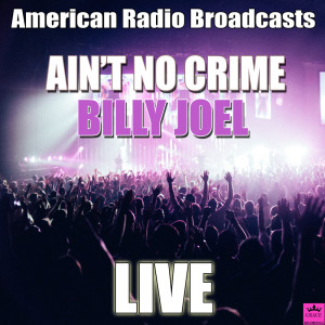 Listen to The Ballad Of Billy The Kid song with lyrics from Billy Joel