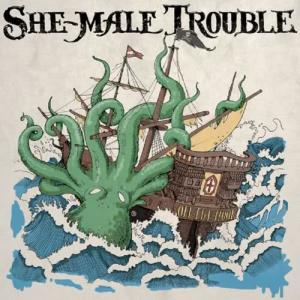 Album Off the Hook from She-Male Trouble