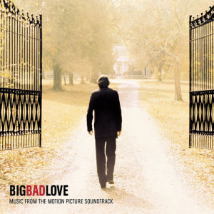 Album Big Bad Love from Various Artists