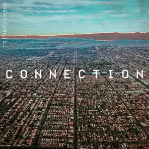 Listen to Connection song with lyrics from OneRepublic