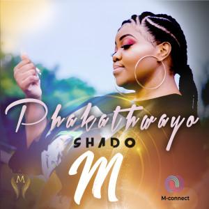 Album Phakathwayo from Shado M