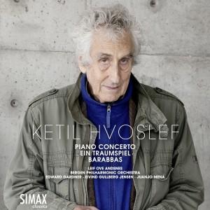 Leif Ove Andsnes的專輯Ketil Hvoslef: Piano Concerto · Ein Traumspiel · Barabbas