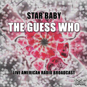 Album Star Baby (Live) from The Guess Who